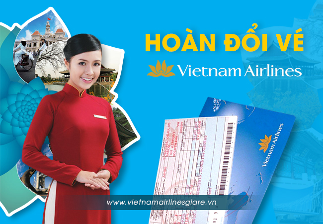 hoan doi ve vietnam airlines