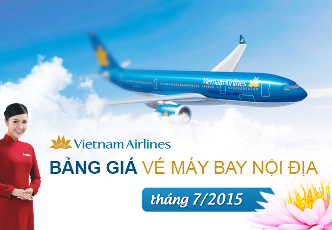 bang gia ve may bay vietnam airlines noi dia thang 7