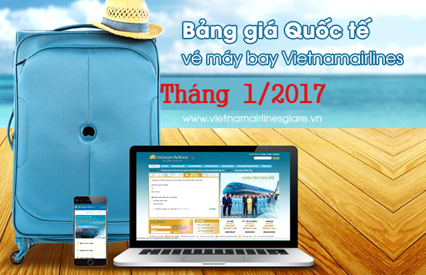 gia ve quoc te vietnam airlines thang 1 nam 2017