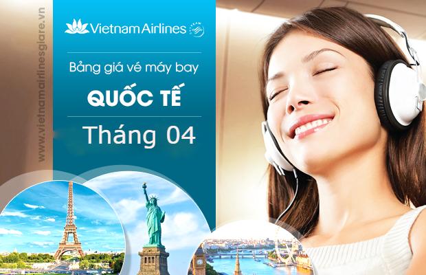 Giá vé máy bay Vietnam Airlines quốc tế tháng 4/2021