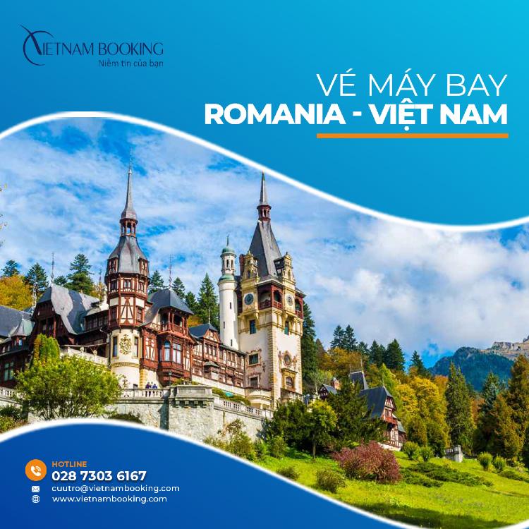 vé máy bay từ Romania về Việt Nam