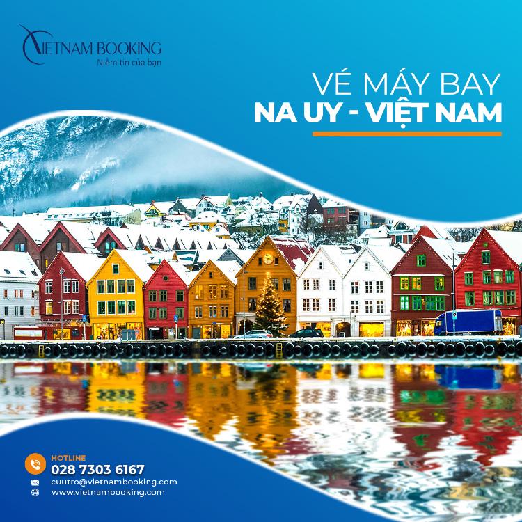 vé máy bay từ Na Uy về Việt Nam