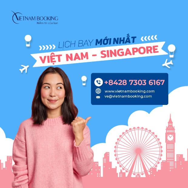 chuyến bay từ Việt Nam đi Singapore