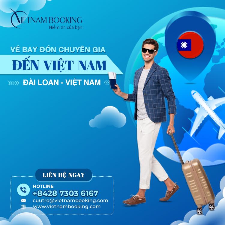 chuyến bay chuyên gia từ Đài Loan về Việt Nam