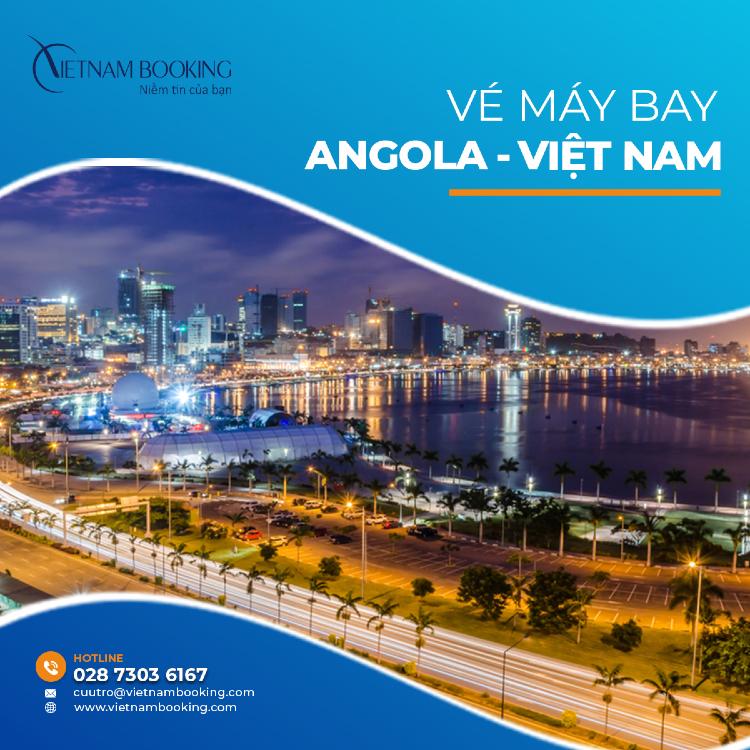 vé máy bay từ Angola về Việt Nam