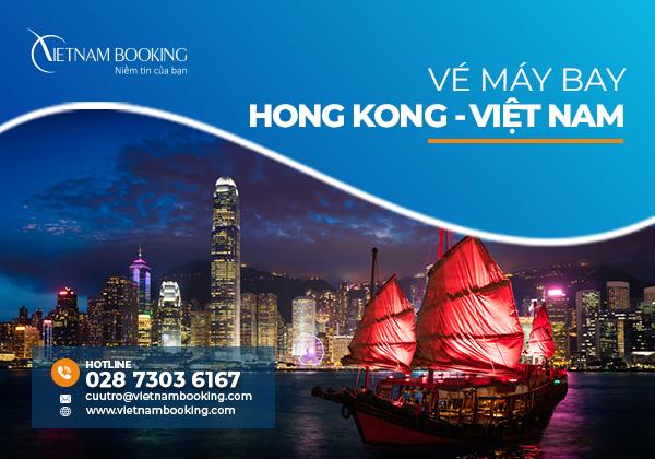 Vé máy bay từ Hong Kong về Việt Nam, lịch bay mới nhất tháng