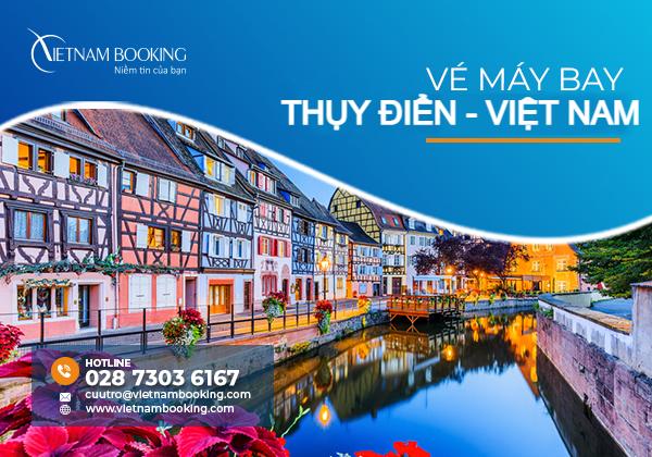 Vé máy bay từ Thụy Điển về Việt Nam, lịch bay hồi hương tháng 8