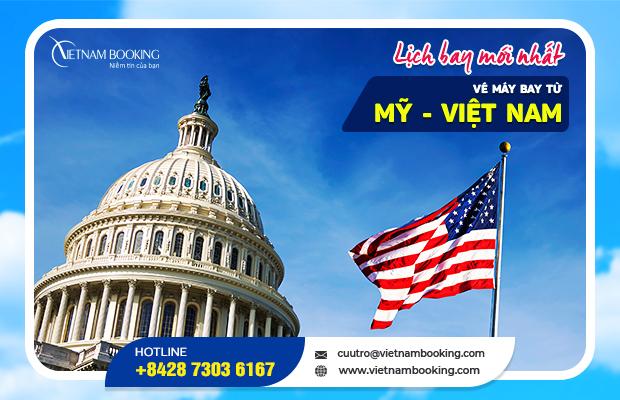 Vé máy bay từ Mỹ về Việt Nam, thông tin chuyến bay tháng 10