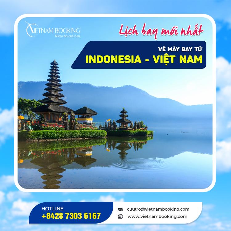 vé máy bay từ Indonesia về Việt Nam