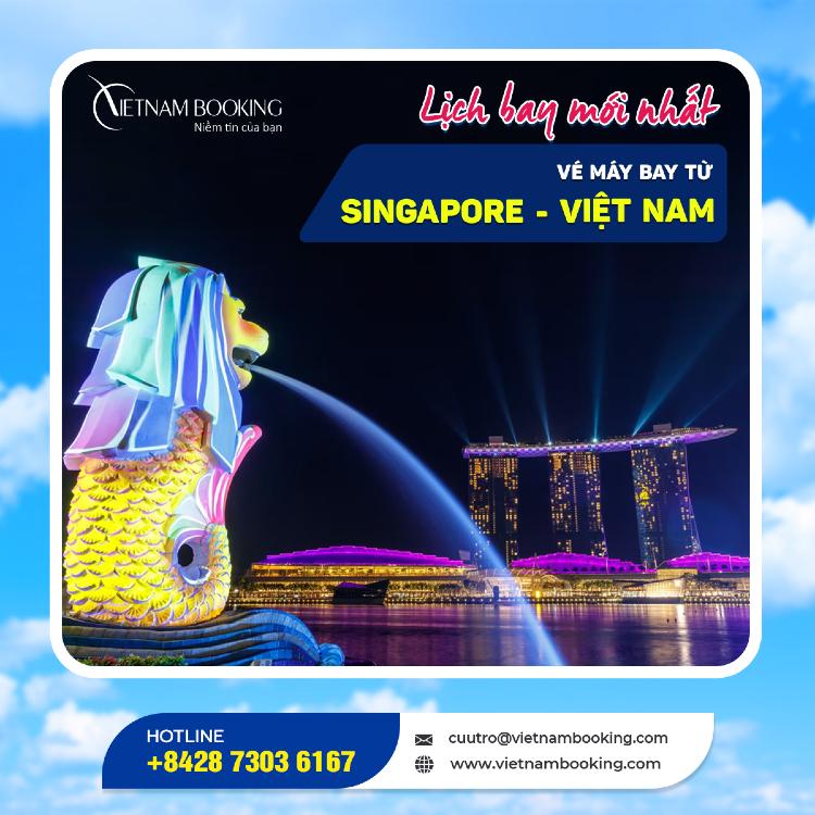 vé máy bay từ Singapore về Việt Nam